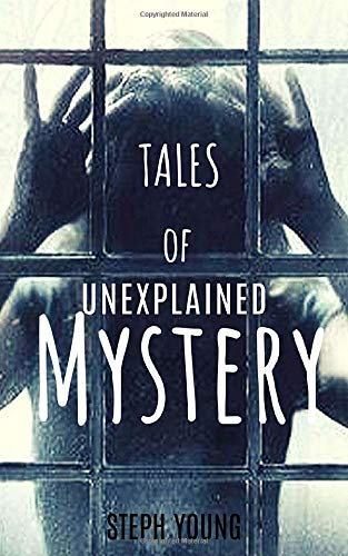 Tales of Unexplained Mystery Front Cover